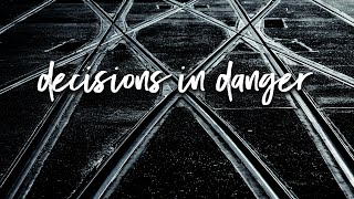 Decision in Danger | Pastor Don Young