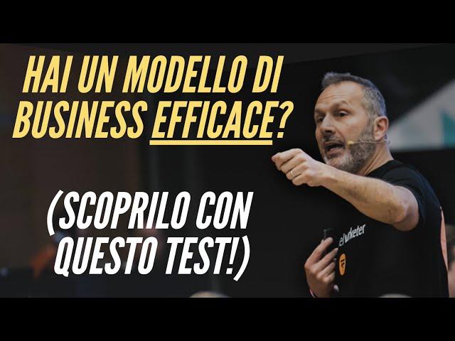 MODELLO DI BUSINESS EFFICACE? Scoprilo con Questo Test.