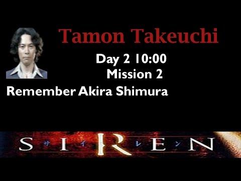 [Forbidden Siren] Tamon Takeuchi: Day 2 10:00 (mission 2)