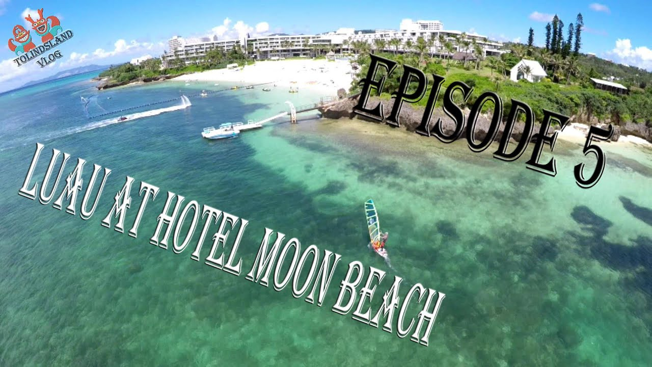 Luau At Hotel Moon Beach 2016 Episode 05 Okinawa Vlog