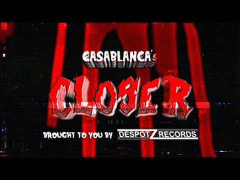 Casablanca - Closer (Official video)