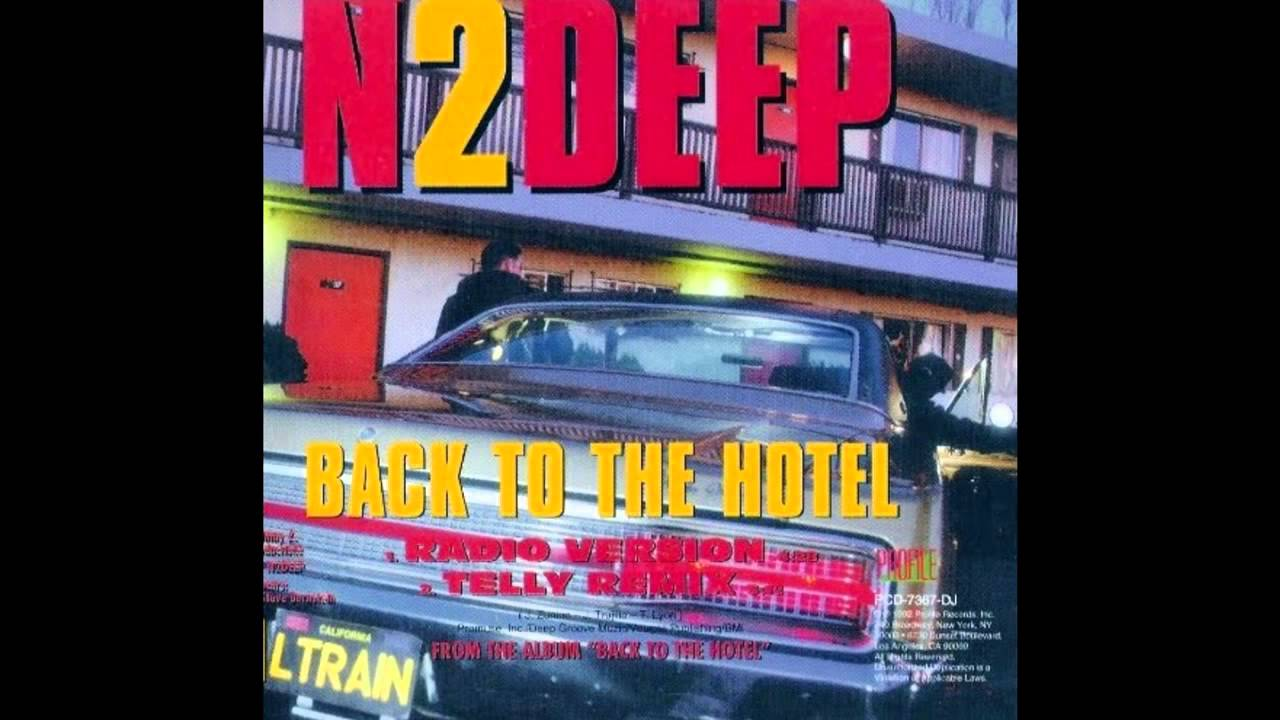 back to the hotel n2deep