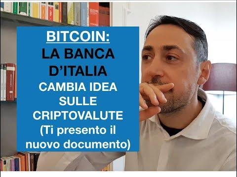 BITCOIN E CRIPTOVALUTE: La BANCA D'ITALIA cambia programma:NON SONO PIU' VALUTE (ECCO IL DOCUMENTO)
