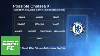 How will Chelsea line up in 2018/19? | ESPN FC