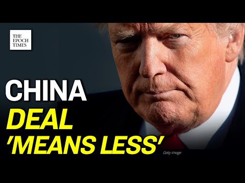 TRUMP SAYS CHINA DEAL 'MEANS LESS' NOW | CCP Virus | COVID-19 | Coronavirus | Epoch News from YouTube · Duration:  2 minutes 12 seconds