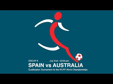 SPAIN vs AUSTRALIA - CP Football 2016 - Vejen, Denmark