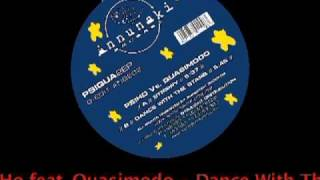 Dj Psiho Feat Quasimodo - Dance With The Stars
