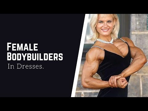 Female Bodybuilders in Dresses- Video Compilation