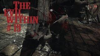 The Evil Within s 19 Живи парень, живи