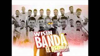 Las Fresas (Feat. Wisin Version Urbana)- Banda El Recodo