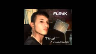 A la mierda contigo - Fleyk