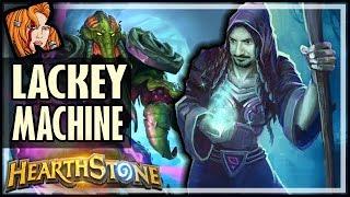 THE LACKEY MACHINE - Rise of Shadows Hearthstone