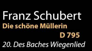 D 795 no 20 Des Baches Wiegenlied