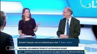 Macron, les agriculteurs et le pouvoir d'achat - Les questions SMS #cdanslair 23.02.2019