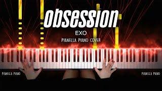 EXO (엑소) - OBSESSION (Piano Cover by Pianella Piano)