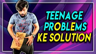 Teenage Problems Se Kaise Bachey | 6 Solutions for every teenage problem