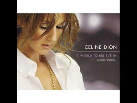 Celine Dion - A World To Believe In (Himiko Fantasia)