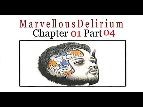 story-time:-marvelous-delirium-----chapter-01-part-04