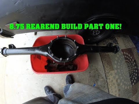 8.75 REAREND REBUILD PART ONE!