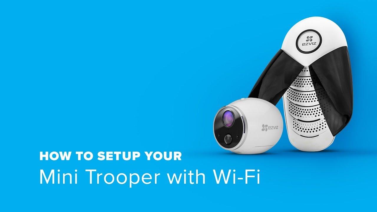 EZVIZ | How to Setup your Mini Trooper with Wi-Fi