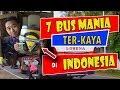 7 Bus Mania Terkaya di P  Jawa 2018