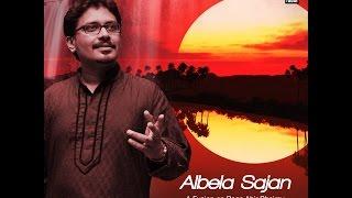 Albela Sajan | Anirban Bhattacharyya | Music Today