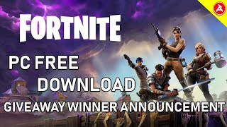 HOW TO DOWNLOAD FORTNITE PC FOR FREE !! ERROR wr-0001 FIX !!! | GIVEAWAY WINNER ANNOUNCEMENT.