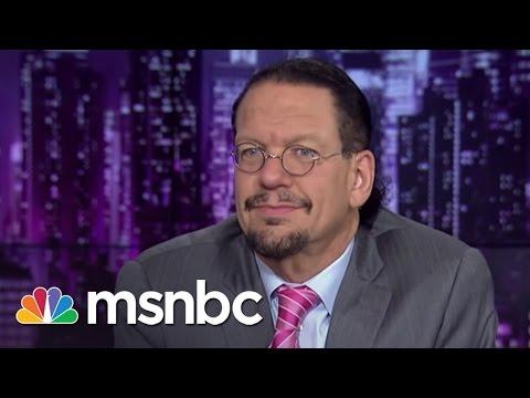 Penn Jillette Decodes Donald Trump | msnbc