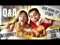 MUKBANG + Q&A: HOW WE MET? (OUR HOOK UP STORY), GETTING MARRIED SOON? HOW WE AFFORD OUR TRAVELS?