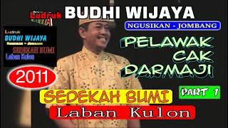 Download 08.PELAWAK CAK DARMAJI PART 1 - 2 _ LUDRUK BUDHI WIJAYA _ SEDEKAH BUMI LABAN KULON 2011