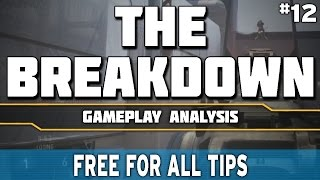 The Breakdown! Ep 12 - Playing Free For All Effectively