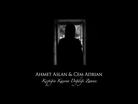Ahmet Aslan & Cem Adrian Kirpiğin Kaşına Değdiği Zaman