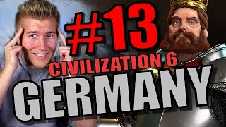 Civilization 6 Gameplay - Germany [Civ 6 Let's Play] Part 13 | City State Domination Strategy!