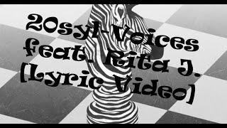 20syl-Voices feat. Rita J. [Lyric Video]
