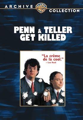 Penn and Teller Get Killed (1989)