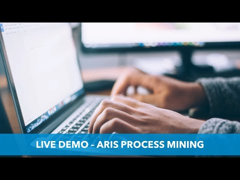 ARIS Process Mining Live Demo - Understand Your Business Like Never Before