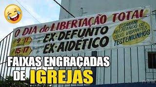 AS FAIXAS DE IGREJAS MAIS ENGRAÇADAS