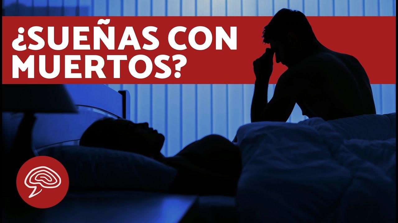 ¿Qué significa SOÑAR con MUERTOS? ☠️💤 SIGNIFICADO de los SUEÑOS