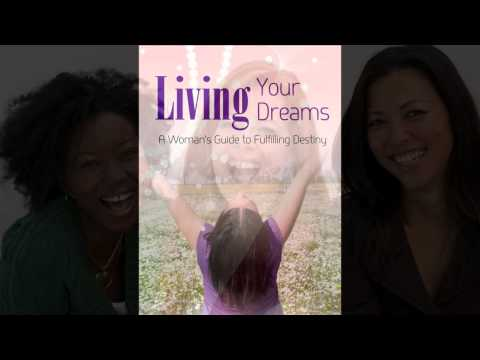 Living Your Dreams: A Woman's Guide to Fulfilling Her Destiny by Naa Harper (Book Trailer)
