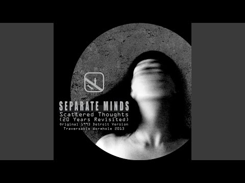 Scattered Thoughts (Original 1993 Detroit Version)
