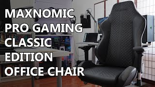 Maxnomic Pro Gaming Classic Office Chair Review