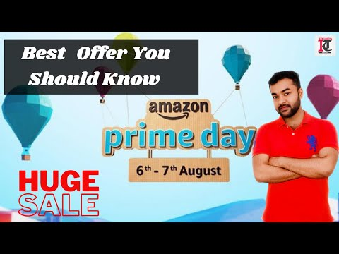 Amazon Prime Day Sale 6th to 7th August 2020 | All Offers in Detail | Best Deals to Grab. ��������