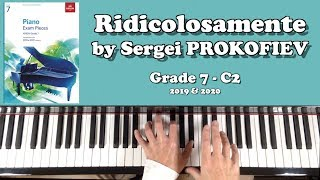 ABRSM Piano Grade 7 (2019 & 2020):  C2 - PROKOFIEV Ridicolosamente