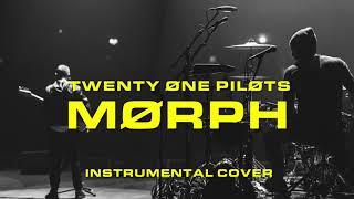 Morph (Instrumental) | twenty one pilots
