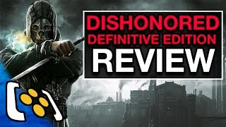Dishonored Definitive Edition Review