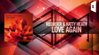 ReOrder & Katty Heath - Love Again FULL (Amsterdam Trance)