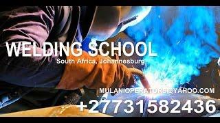 +27731582436 Boiler making Training & welding Courses Pretoria Gauteng South Africa