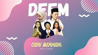 WALI - CARI BERKAH (COVER BY DEEM PROJECT ALL ARTIST)