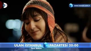 Ulan İstanbul-27 Bölüm Fragmanı
