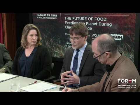 Food system problems are worsening with climate change: Highlight from The Future of Food